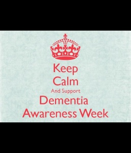 Any week is Dementia Awareness week in my book!